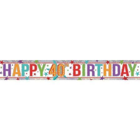 Happy 40th Holographic Multi Colour Banner AM9900031